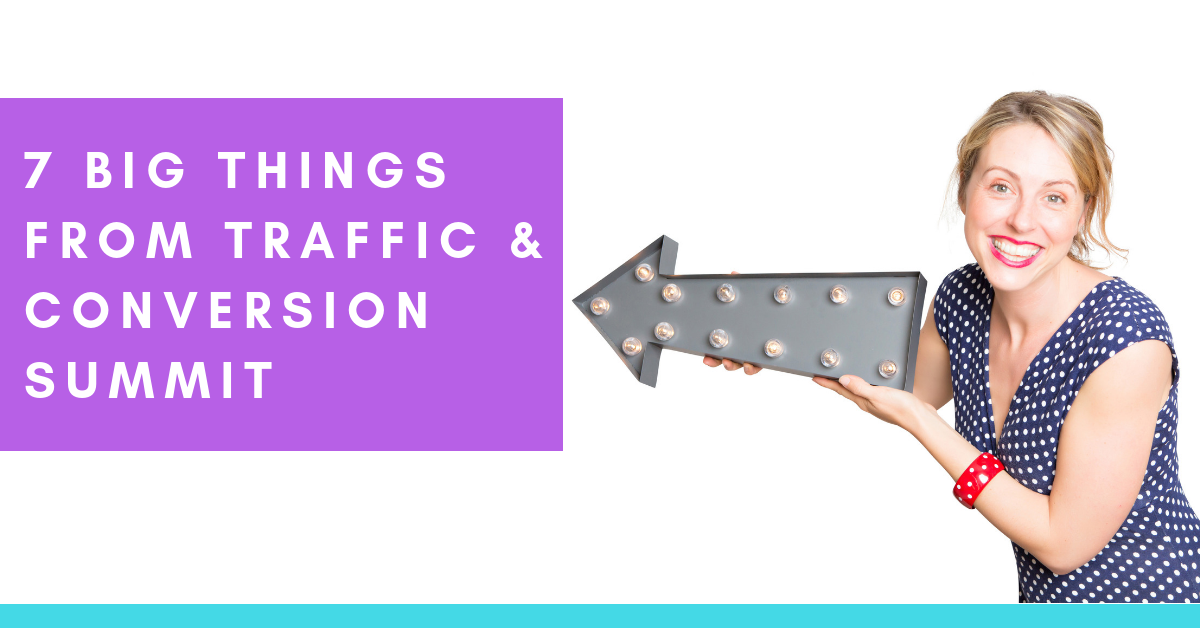 Big Things from Traffic & Conversion Summit