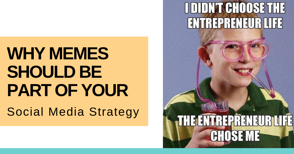 Why Memes And Viral Posts Need To Become Part of Your Social Strategy