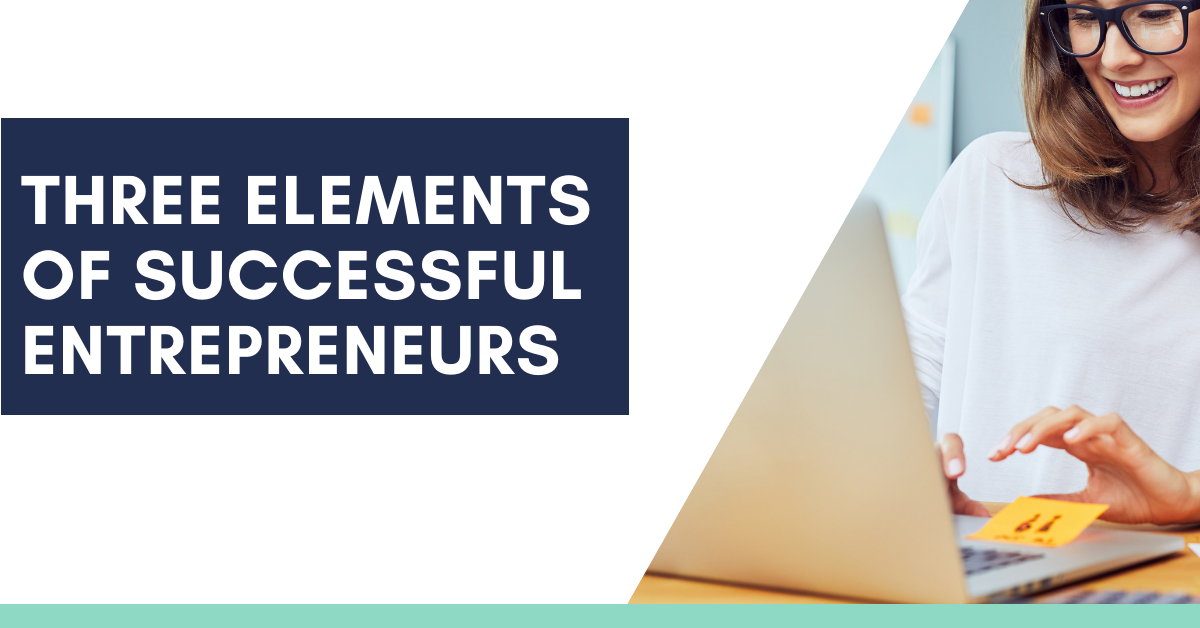 Three elements of successful business owners