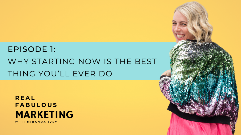Why Starting Now Will Be The Best Thing You Ever Do