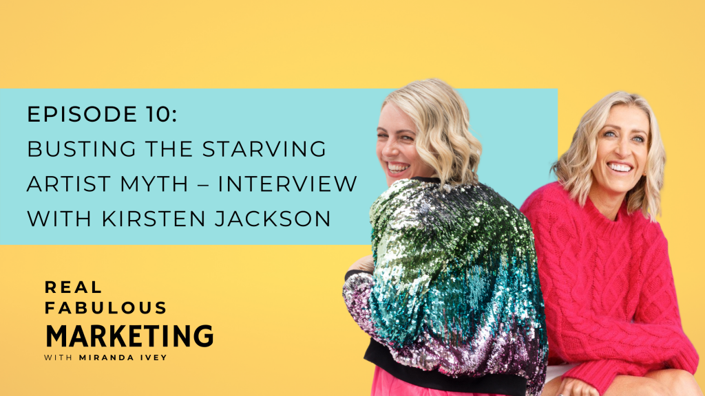 Busting the Starving Artist Myth – Interview with Kirsten Jackson
