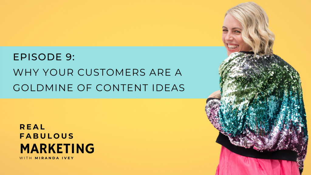 Why your customers are a goldmine of content ideas