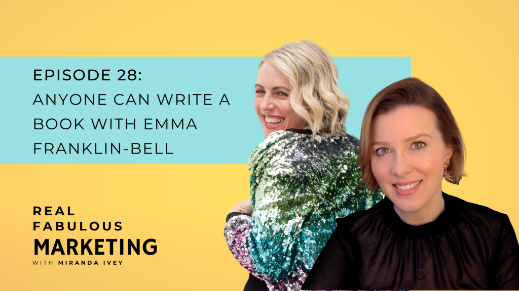 Anyone Can Write A Book with Emma Franklin-Bell